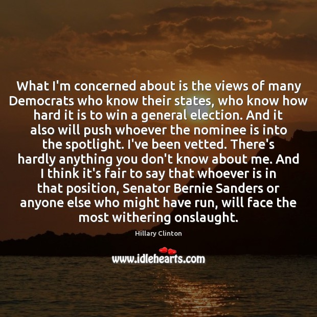 Image, What I'm concerned about is the views of many Democrats who know