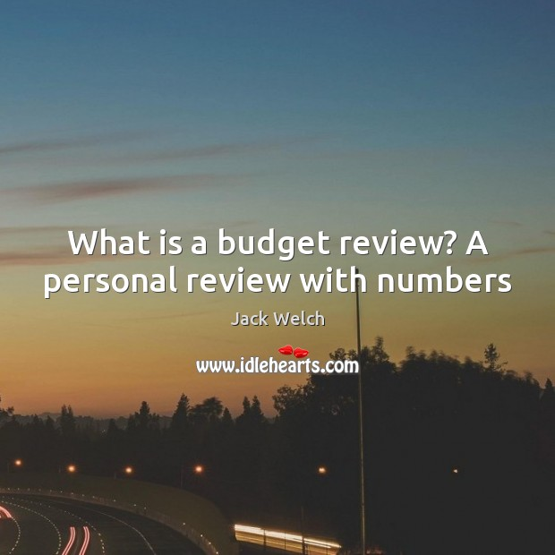Image, What is a budget review? A personal review with numbers