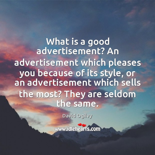 Image, What is a good advertisement? An advertisement which pleases you because of
