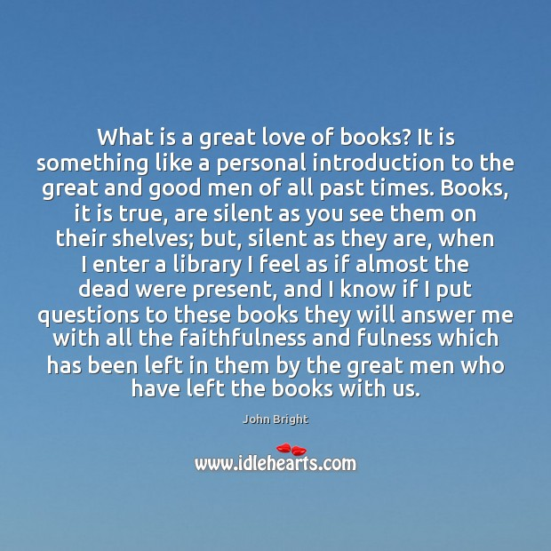 What is a great love of books? It is something like a Image