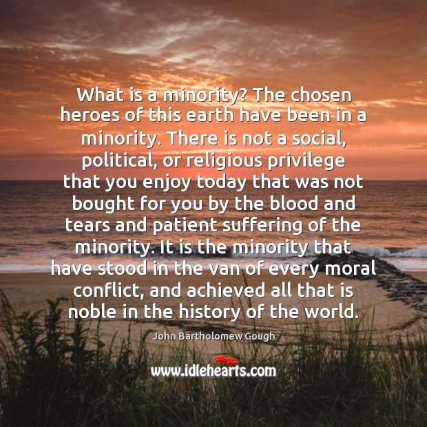 What is a minority? The chosen heroes of this earth have been Image