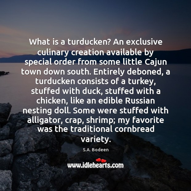 Image, What is a turducken? An exclusive culinary creation available by special order