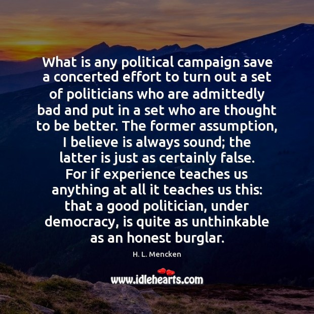 Image, What is any political campaign save a concerted effort to turn out