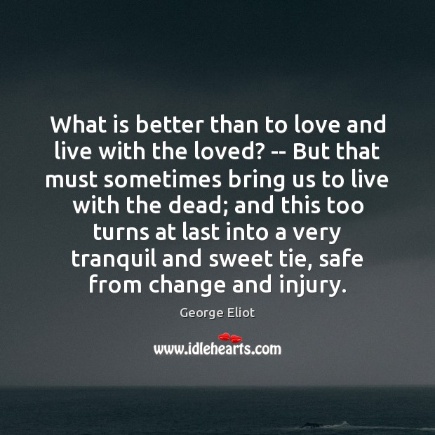 What is better than to love and live with the loved? — Image