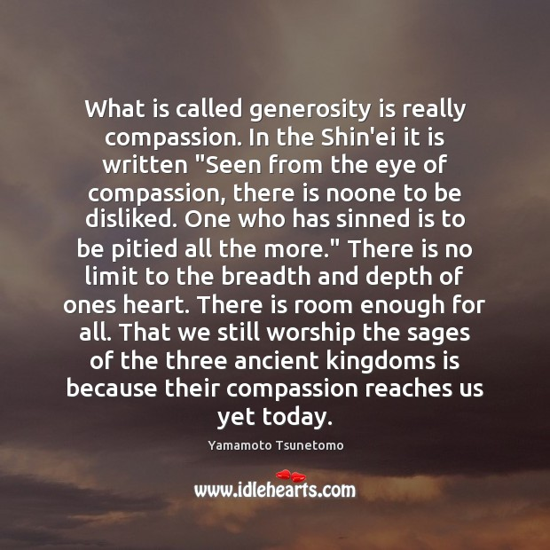 What is called generosity is really compassion. In the Shin'ei it is Image