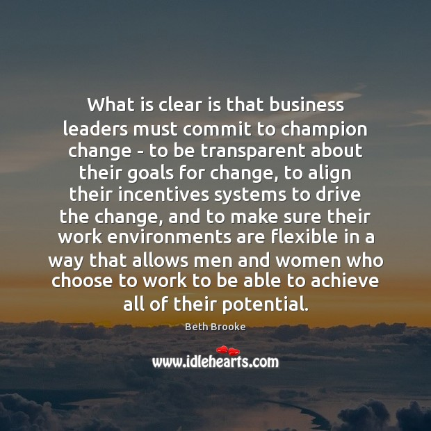 Image, What is clear is that business leaders must commit to champion change