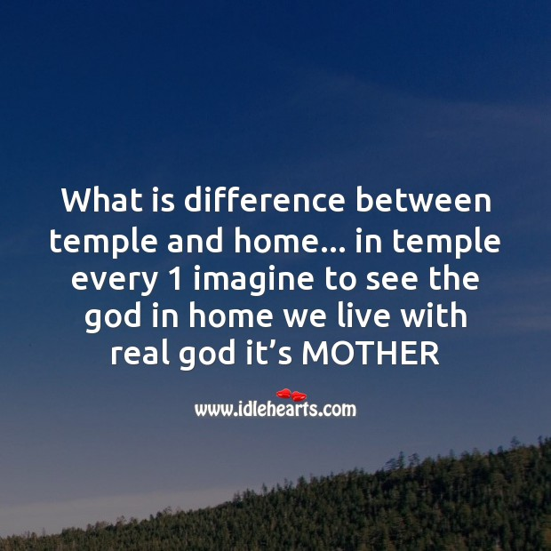 What is difference between temple and home? Mother's Day Messages Image