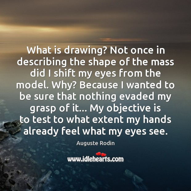 Image, What is drawing? Not once in describing the shape of the mass