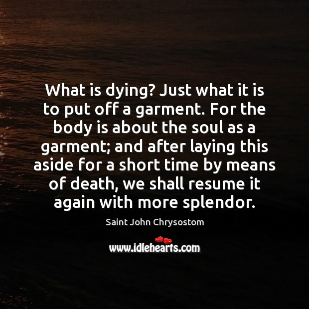 What is dying? Just what it is to put off a garment. Image