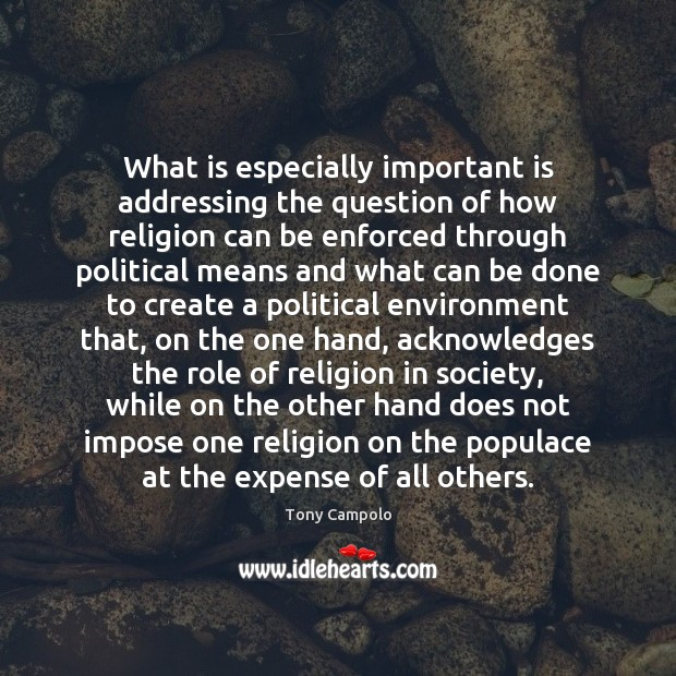 What is especially important is addressing the question of how religion can Image