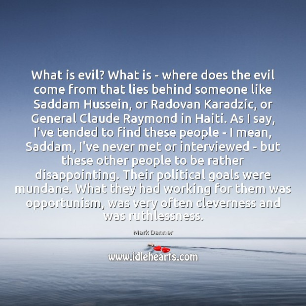 What is evil? What is – where does the evil come from Image