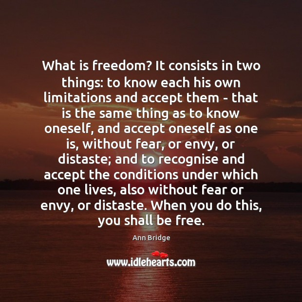 Image, What is freedom? It consists in two things: to know each his