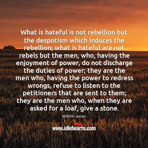 What is hateful is not rebellion but the despotism which induces the Image