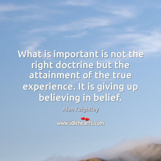 Image, What is important is not the right doctrine but the attainment of