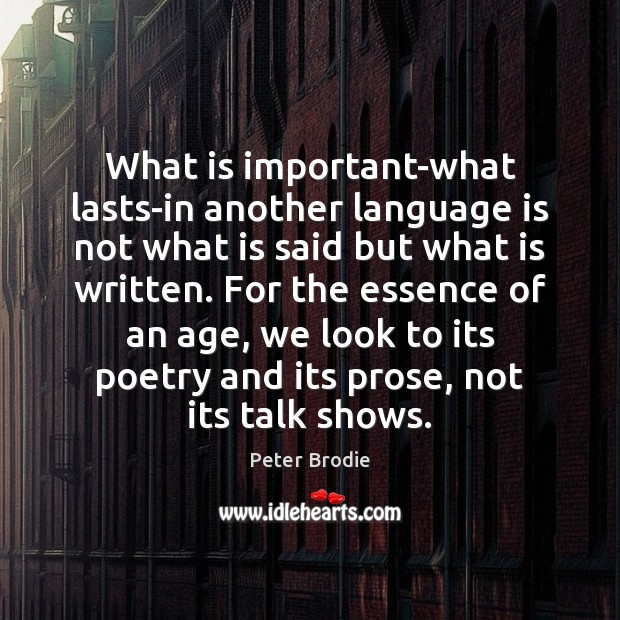 What is important-what lasts-in another language is not what is said but Image