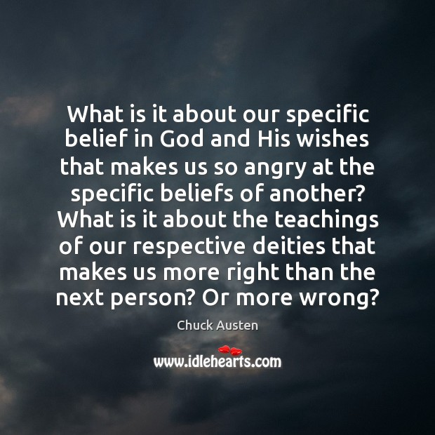 What is it about our specific belief in God and His wishes Image
