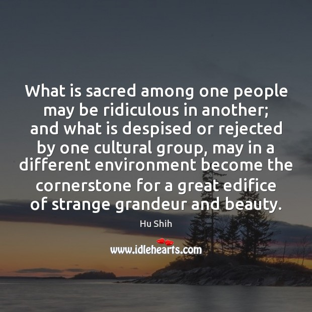 What is sacred among one people may be ridiculous in another; and Image