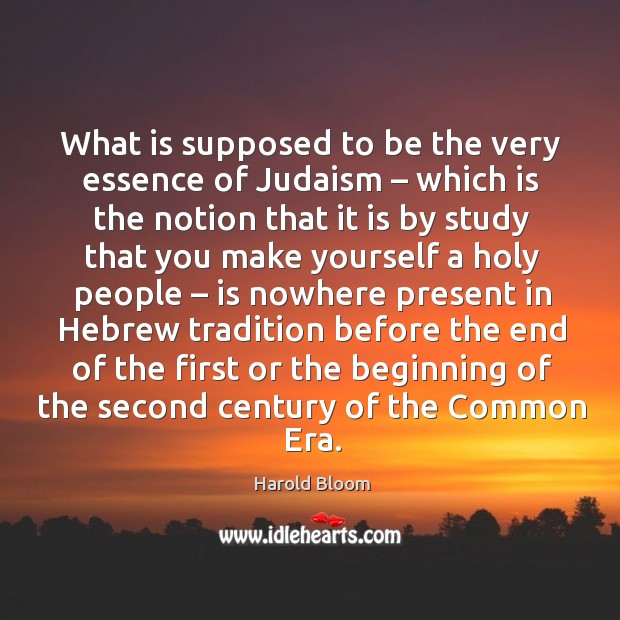 What is supposed to be the very essence of judaism. Image