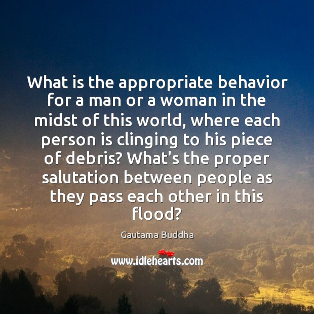 What is the appropriate behavior for a man or a woman in Behavior Quotes Image