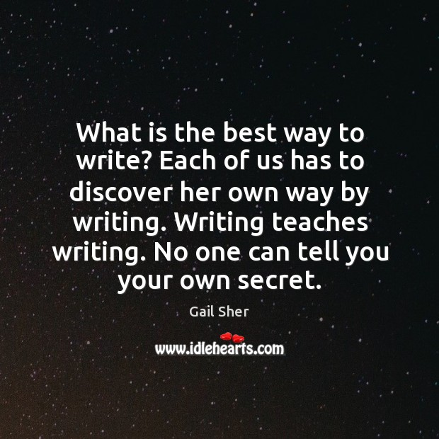 What is the best way to write? Each of us has to Image
