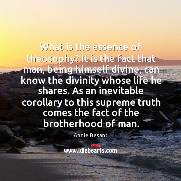 What is the essence of theosophy? It is the fact that man, Image