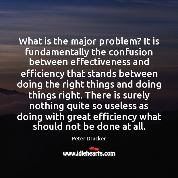 What is the major problem? It is fundamentally the confusion between effectiveness Image