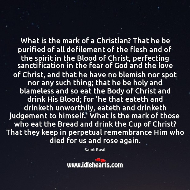 Image, What is the mark of a Christian? That he be purified of