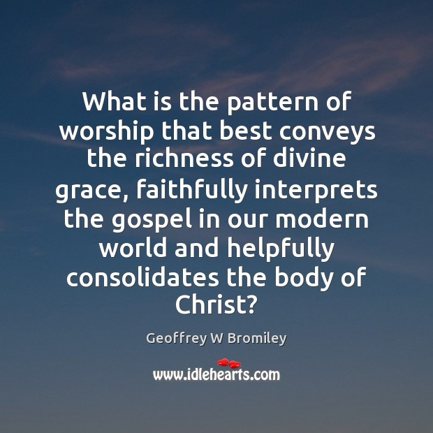 What is the pattern of worship that best conveys the richness of Image