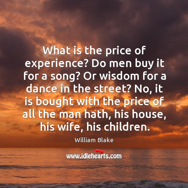 What is the price of experience? do men buy it for a song? Image