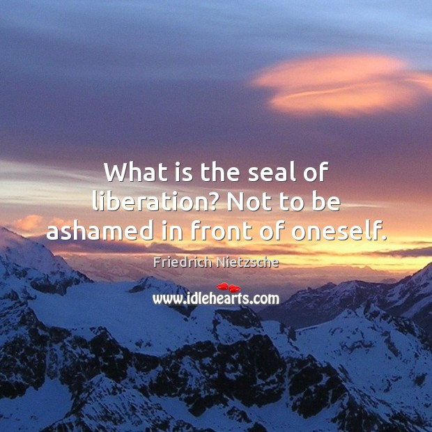 Image, What is the seal of liberation? Not to be ashamed in front of oneself.