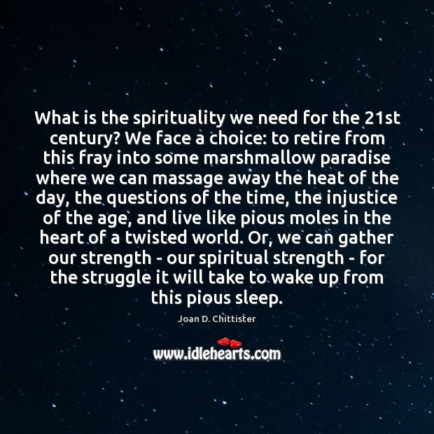Image, What is the spirituality we need for the 21st century? We face