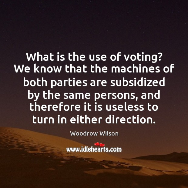 Image, What is the use of voting? We know that the machines of