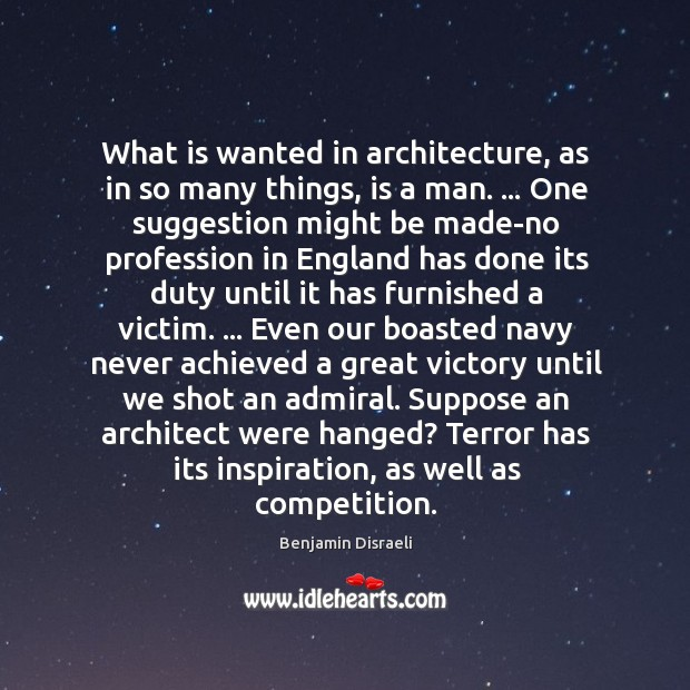 What is wanted in architecture, as in so many things, is a Image