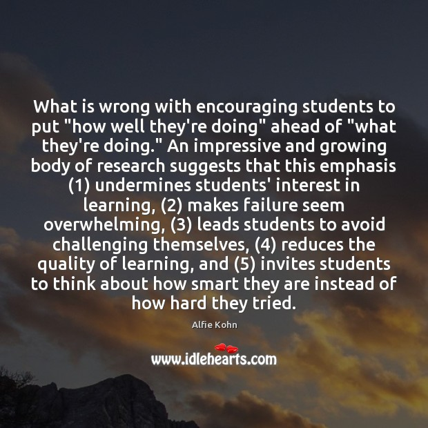 """What is wrong with encouraging students to put """"how well they're doing"""" Failure Quotes Image"""