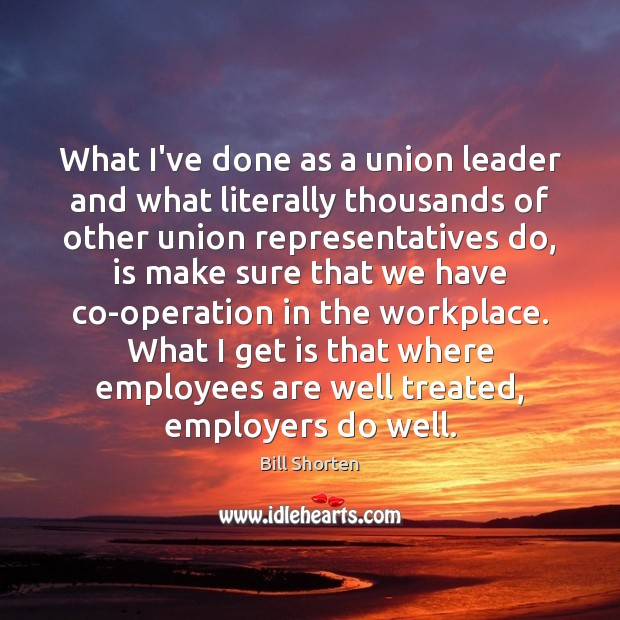Image, What I've done as a union leader and what literally thousands of