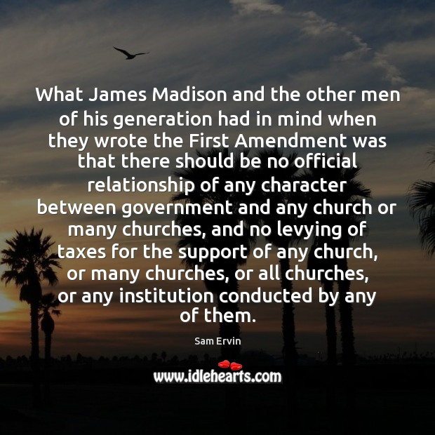 Image, What James Madison and the other men of his generation had in