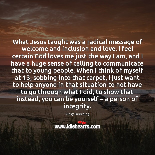 What Jesus taught was a radical message of welcome and inclusion and Image