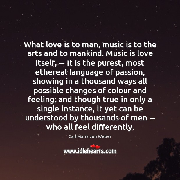 Image, What love is to man, music is to the arts and to