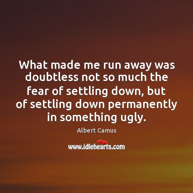Image, What made me run away was doubtless not so much the fear