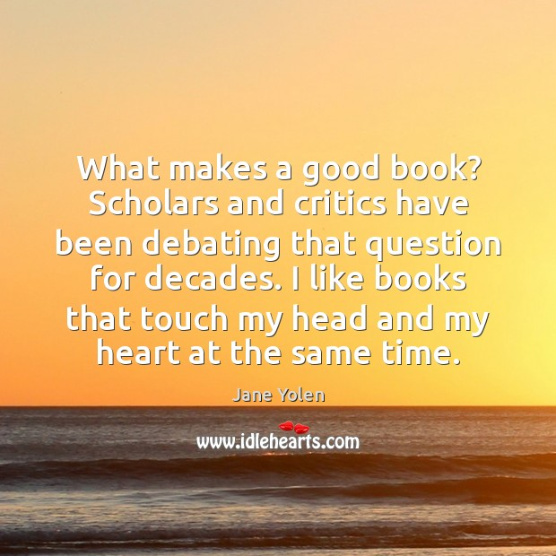 What makes a good book? Scholars and critics have been debating that Image