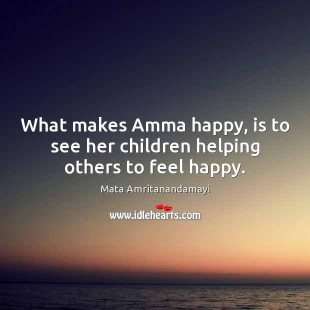 Image, What makes Amma happy, is to see her children helping others to feel happy.