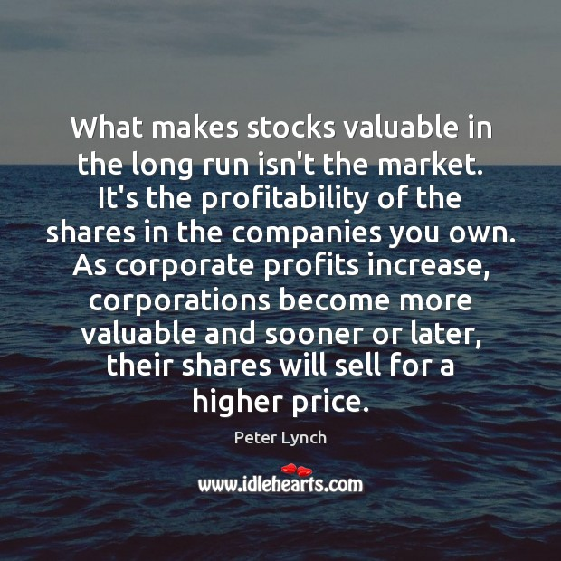Image, What makes stocks valuable in the long run isn't the market. It's
