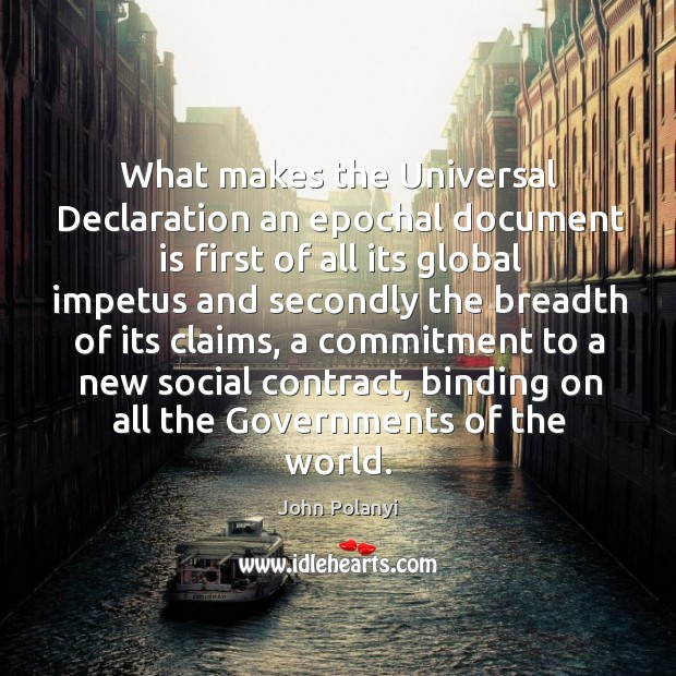 What makes the universal declaration an epochal document is first of all its global impetus Image