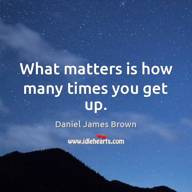 What matters is how many times you get up. Image