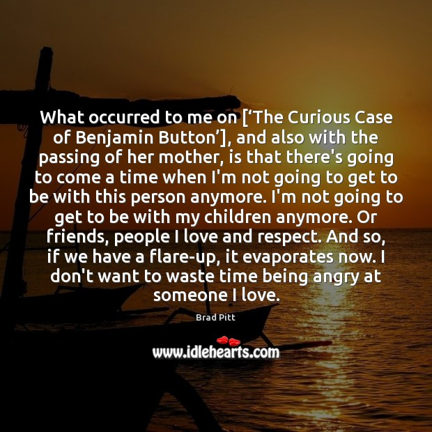 What occurred to me on ['The Curious Case of Benjamin Button'], and Image