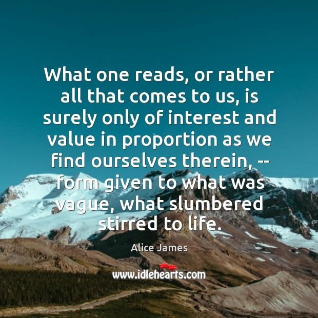 What one reads, or rather all that comes to us, is surely Image