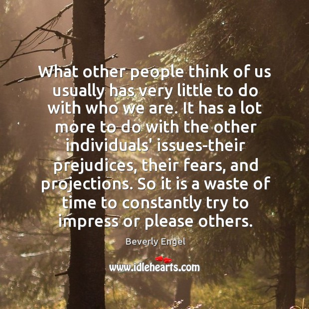 Image, What other people think of us usually has very little to do