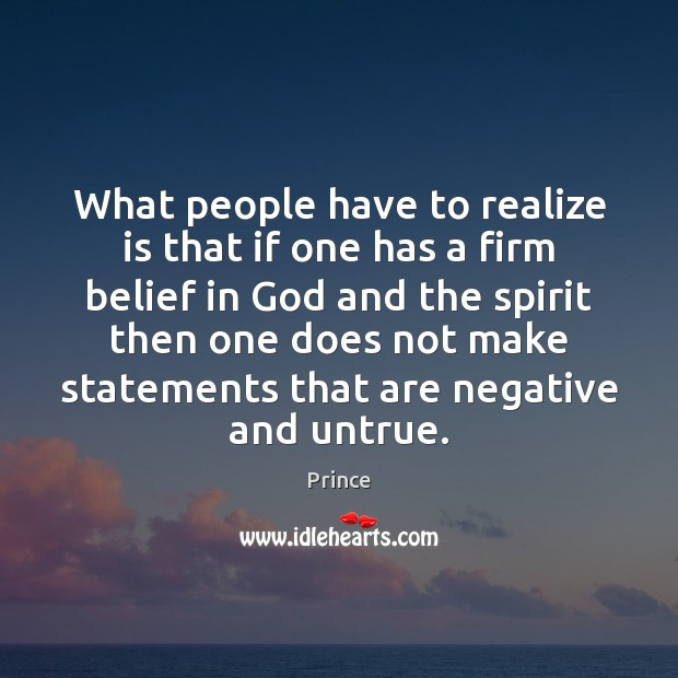 What people have to realize is that if one has a firm Image