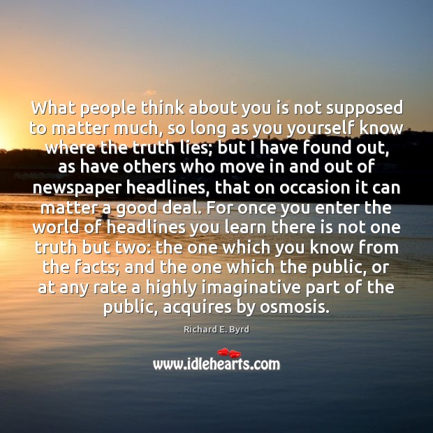 What people think about you is not supposed to matter much, so Image