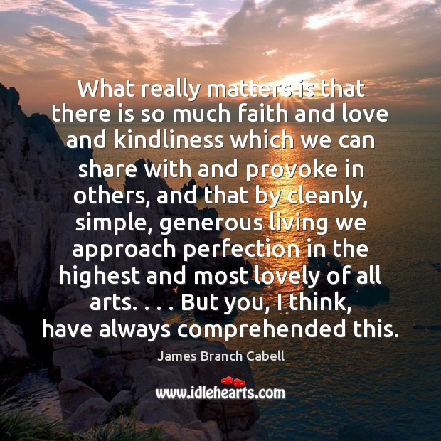 What really matters is that there is so much faith and love Image